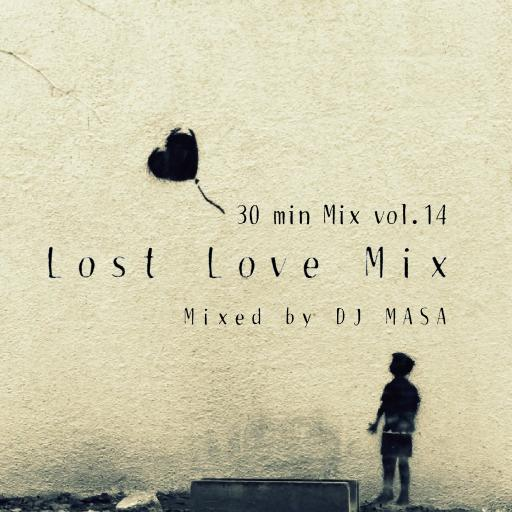 Lost Love Mix