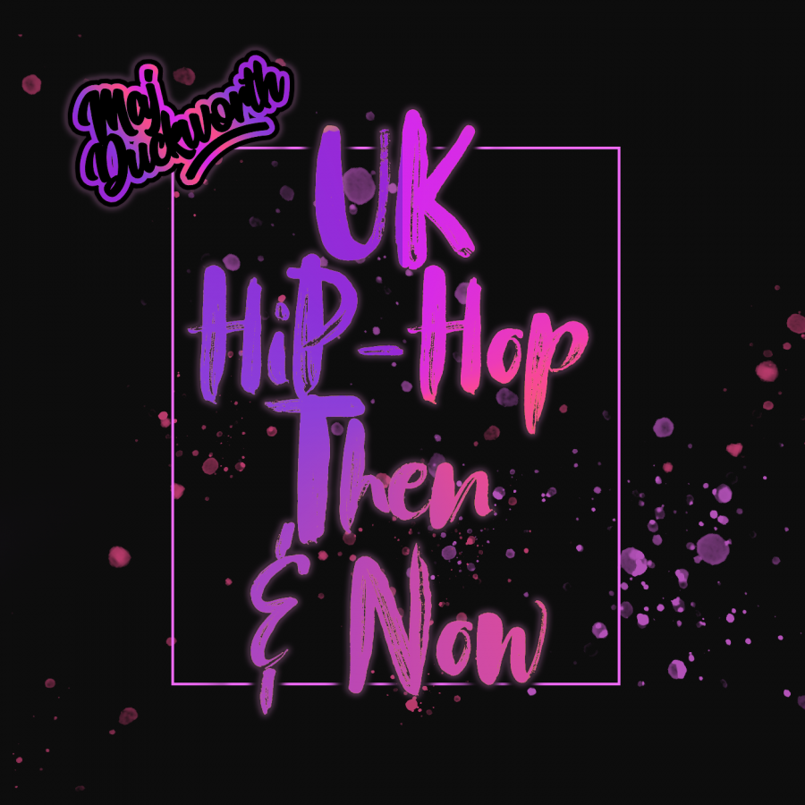 UK HipHop Then & Now