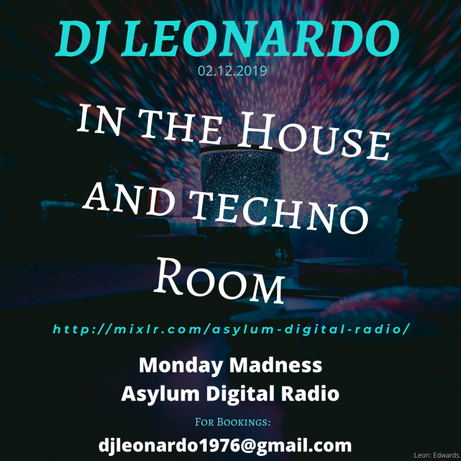 In the House and Techno Room 02/12/2019