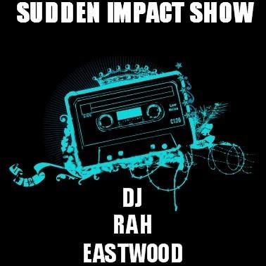 DA SUDDEN IMPACT SHOW 4/16/2011