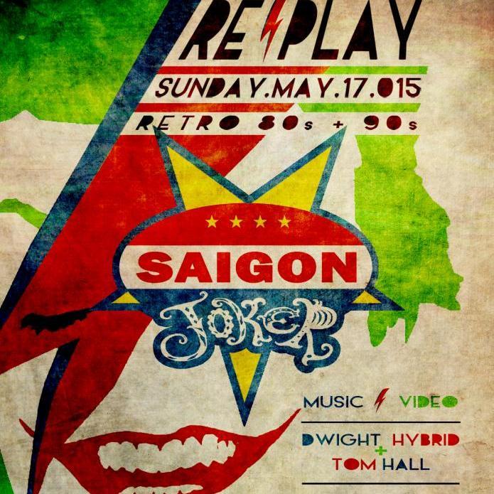 RE//PLAY - Saigon Joker Reunion Sun.May.17.015