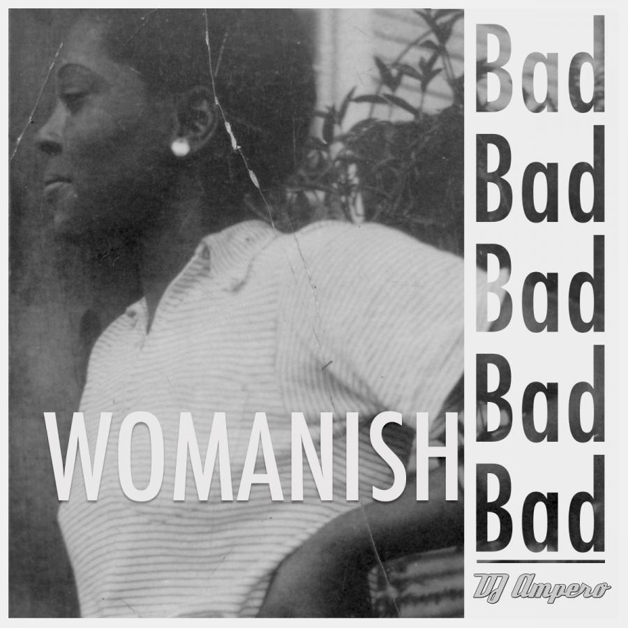 Womanish Bad