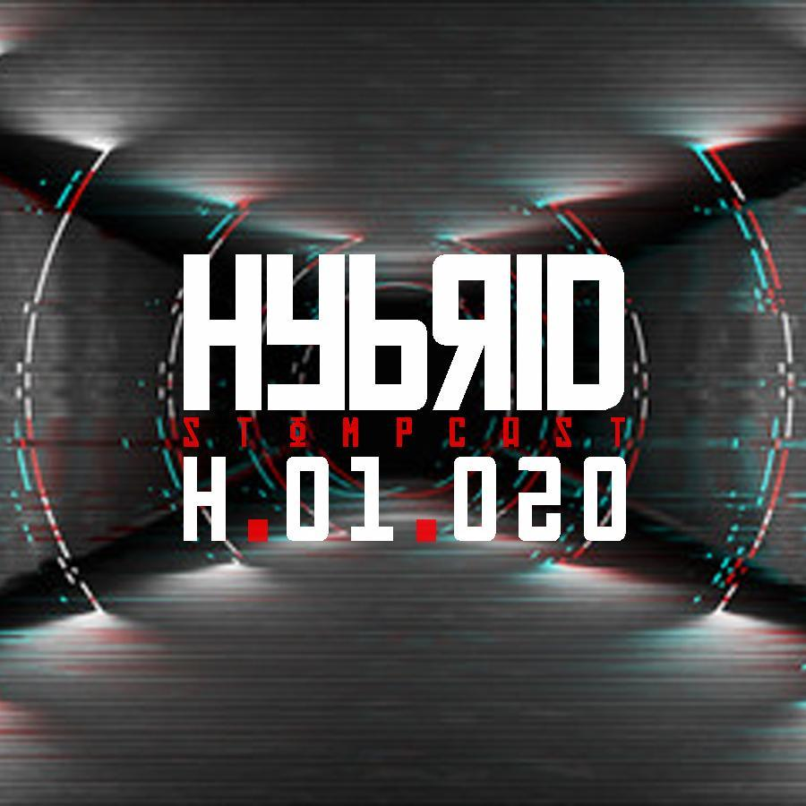 HYBRID // Stompcast H.01.020