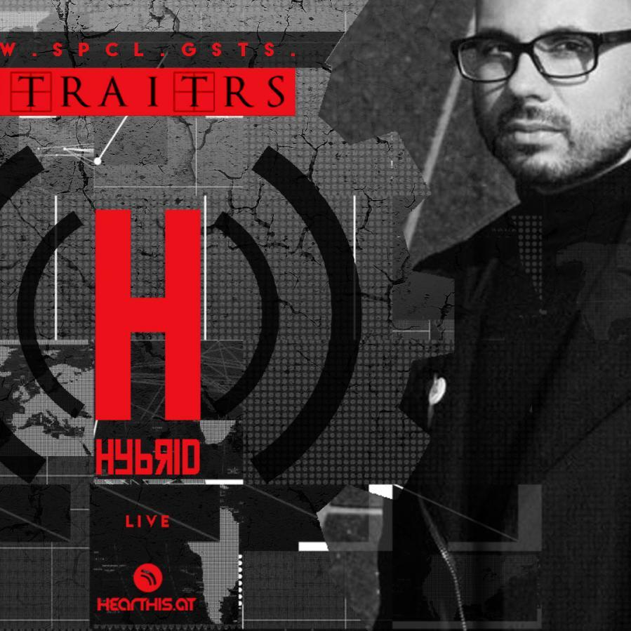 HYBRID // Live-To-There :: w/ spcl.gsts. TRAITRS :: Fri.May.15.020.