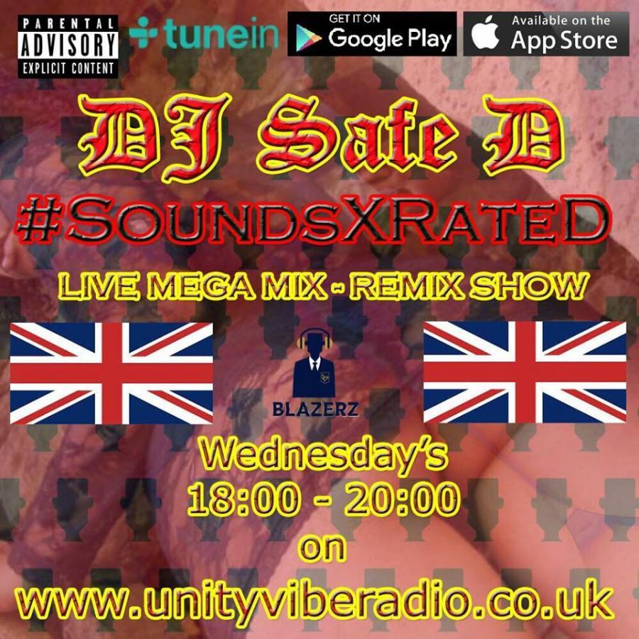 Safe-D & DJ D3lboy - #SoundsXrateD Show - Unity Vibe Radio - Wednesday - 05-05-17 (6pm-8pm GMT) #Mix