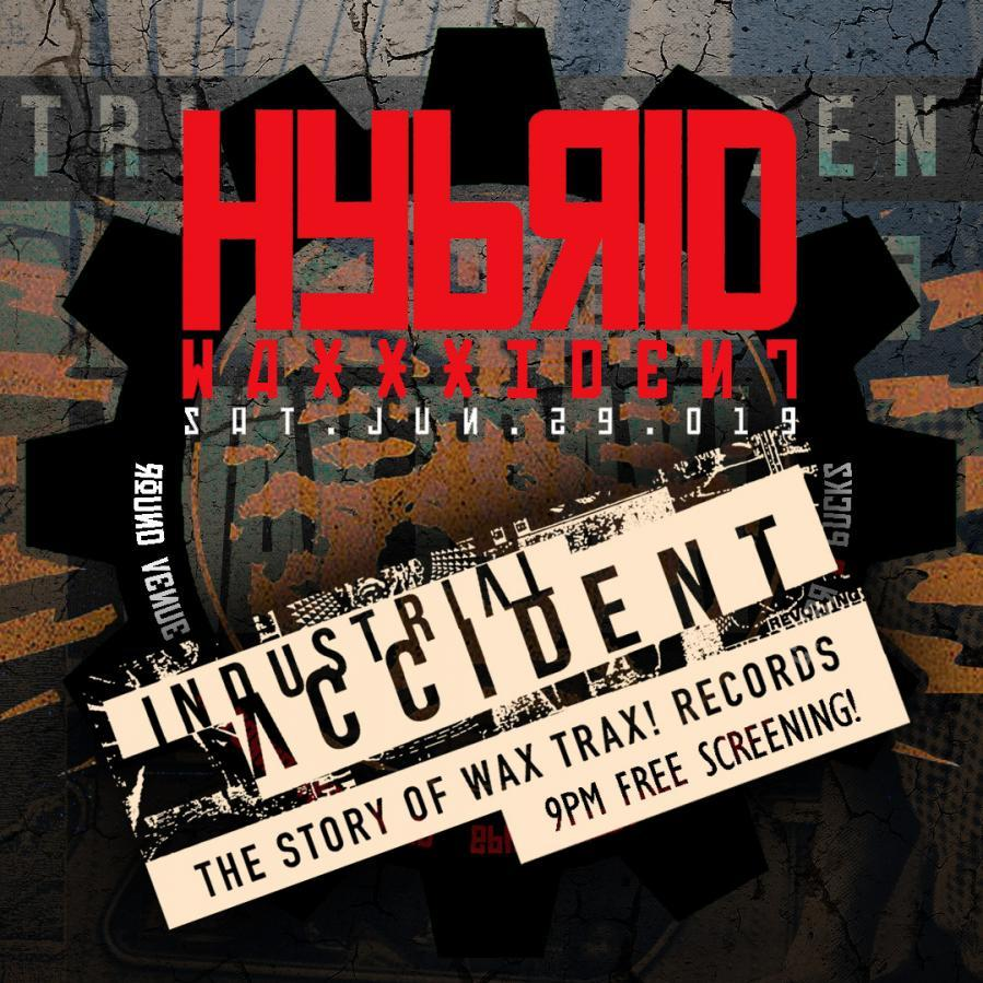 HYBRID // WAXXXIDENT
