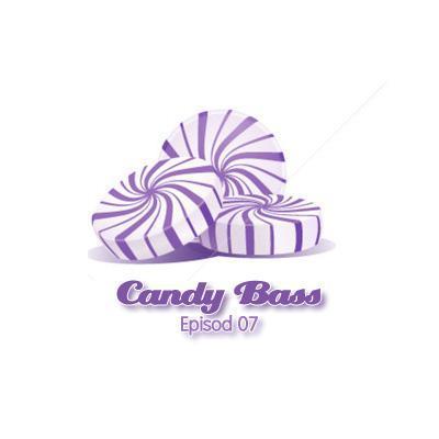 Candy Bass Pocast - Episod.7