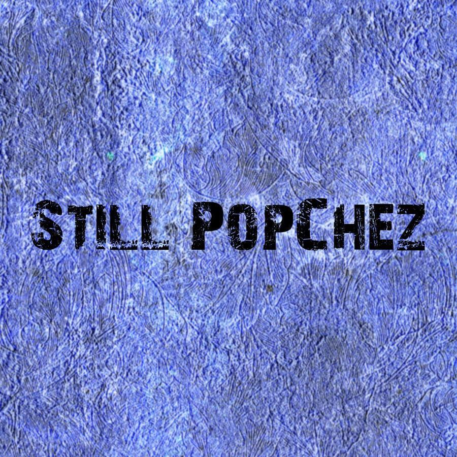 Still PopChez