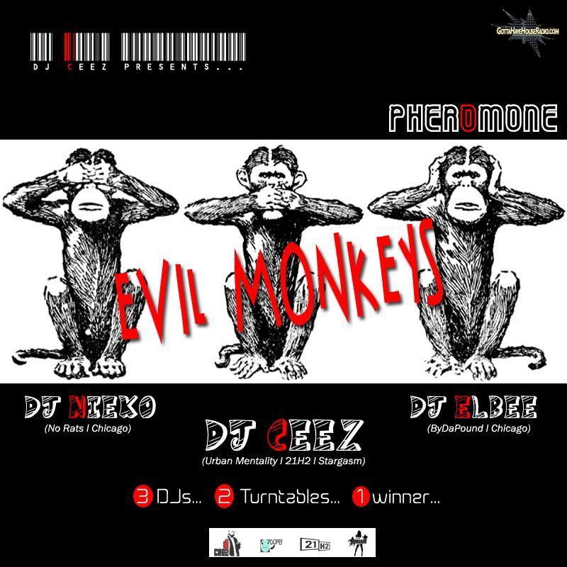DJ Ceez Presents...Pheromone...3 Evil Monkeys