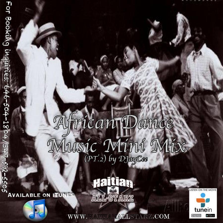 African Dance Music Mini-Mix Part.2