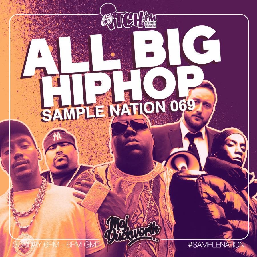 SAMPLE NATION 069 // ALL BIG HIPHOP