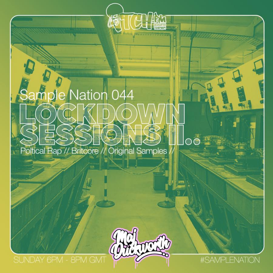 SAMPLE NATION 044 // LOCKDOWN SESSIONS 2
