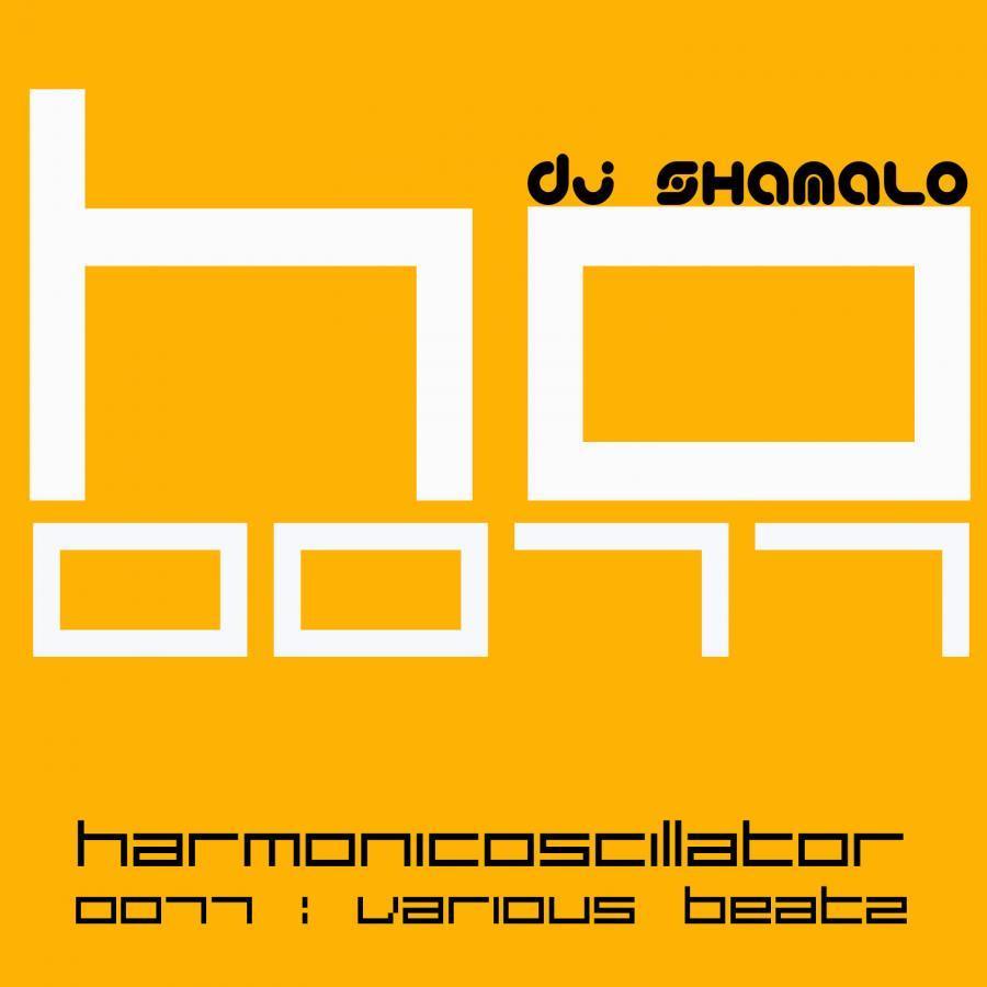 HarmonicOscillator#0077 : Various Beatz
