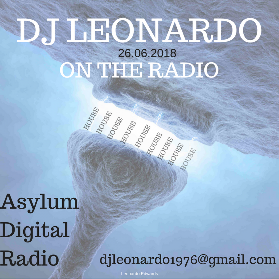 DJ Leonardo on the Radio Asylum Digital Radio 25/06/2018