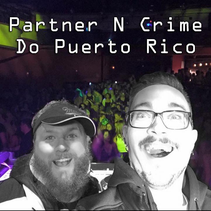Partner N Crime Do Puerto Rico - Club 77