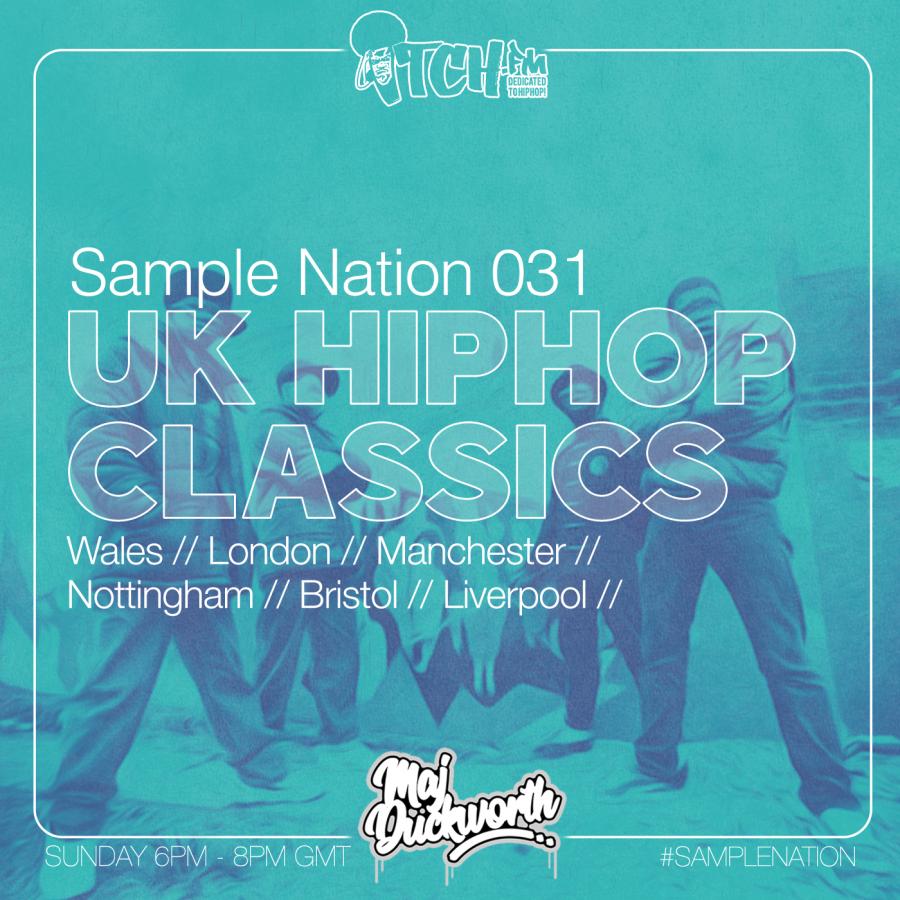 SAMPLE NATION 031 // UK HIP-HOP CLASSICS