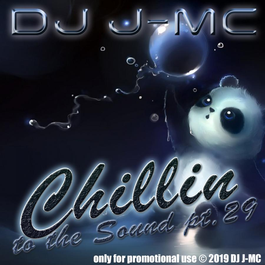 chillin to the sound vol.29 (dj-jmc megamix)