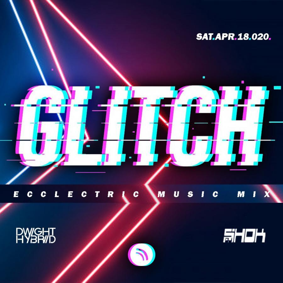 GLITCH // Live-To-There :: Sat.Apr.18.020. ::