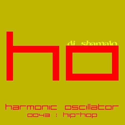 HarmonicOscillator #0043 : Hip Hop
