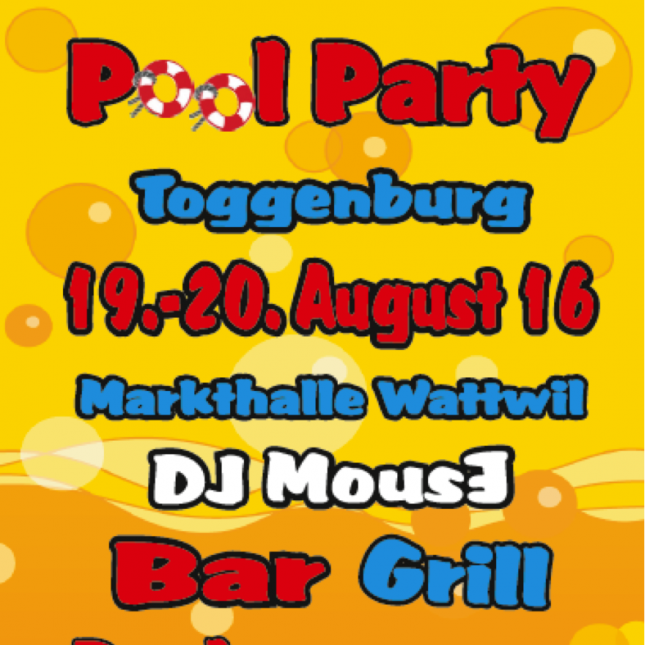 Pool-Party Toggenburg 20.08.2016