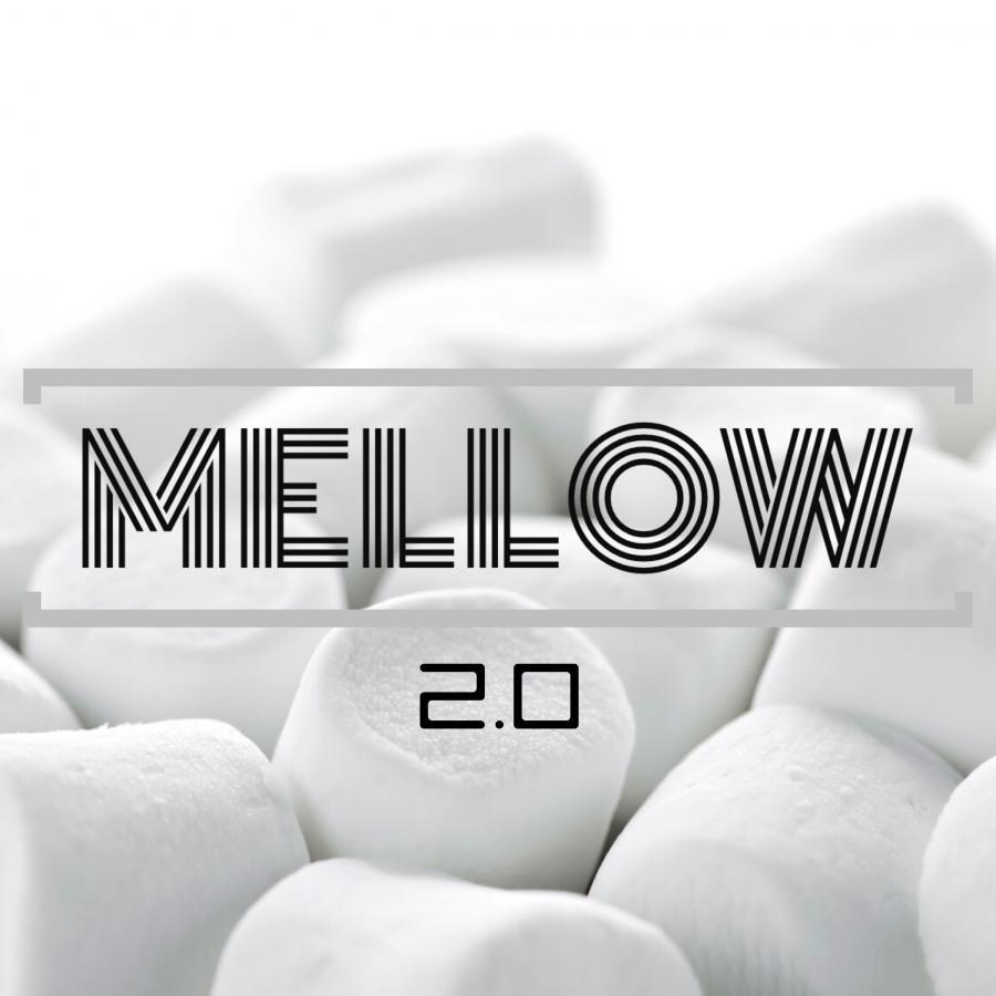 MELLOW 2.0