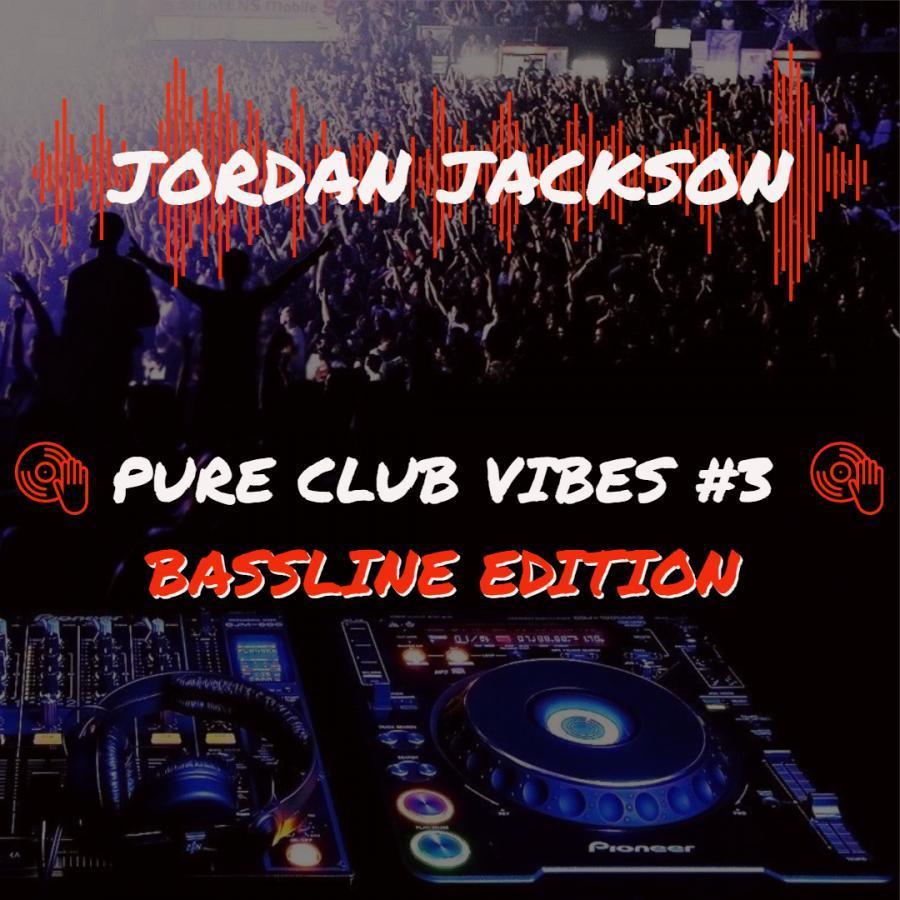 25/10/2018 - Pure club vibes #3 BASSLINE EDITION