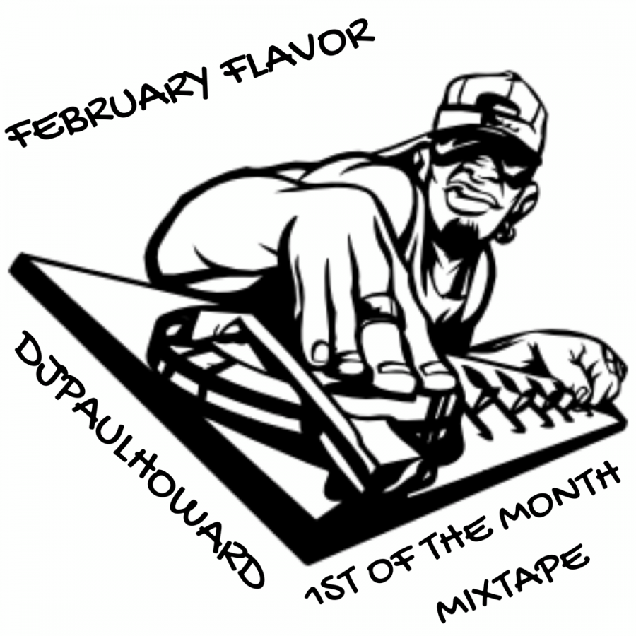 1ST OF THE MONTH MIXTAPE: FEBRUARY FLAVORS