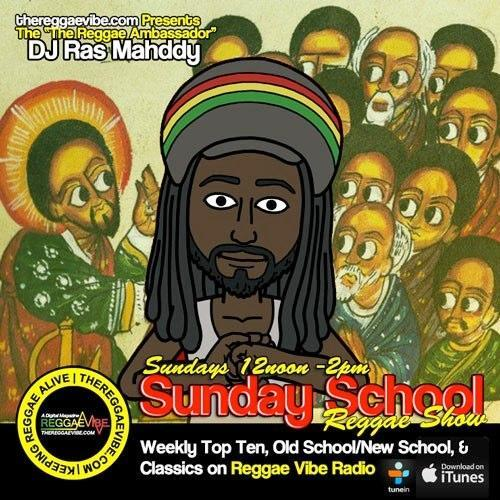 Sunday SchoolReggae Show 4/16/17