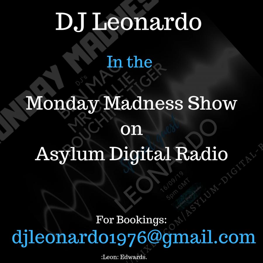Monday Madness Show - Asylum Digital Radio 16/09/2019